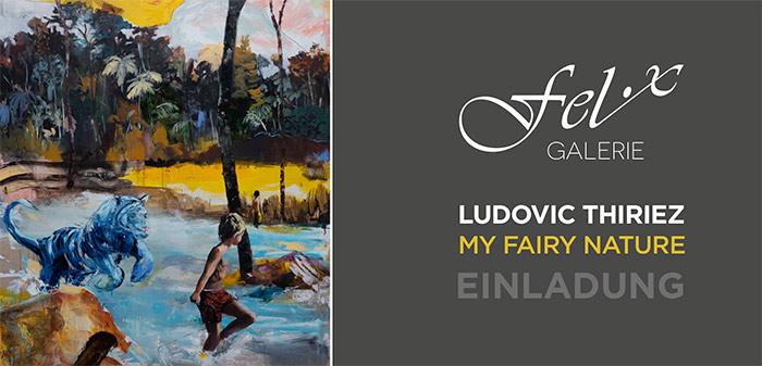 LUDOVIC THIRIEZ: MY FAIRY NATURE